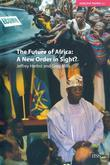 The Future of Africa: A New Order in Sight
