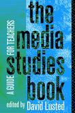 The Media Studies Book: A Guide for Teachers