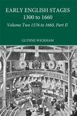Part II - Early English Stages 1576-1600