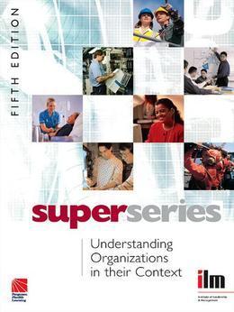 Understanding Organisations in Their Context Super Series