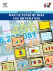 Making Sense of Data and Information