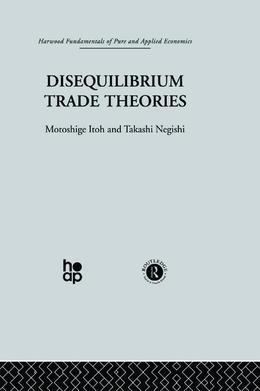 Disequilibrium Trade Theories