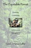 """The Equitable Forest: """"Diversity, Community, and Resource Management"""""""
