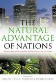 "The Natural Advantage of Nations: ""Business Opportunities, Innovations and Governance in the 21st Century"""