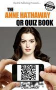 The Anne Hathaway QR Quiz Book