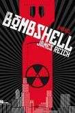 Bombshell: A Novel