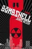 Bombshell: A Novel