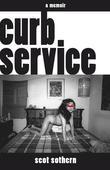 Curb Service: A Memoir