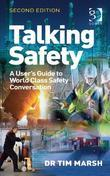 Talking Safety: A User's Guide to World Class Safety Conversation