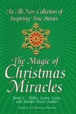 The Magic Of Christmas Miracles