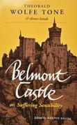 Belmont Castle: or Suffering Sensibility