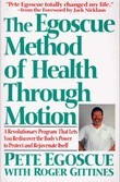 The Egoscue Method of Health Through Motion