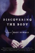 Discovering the Body: A Novel