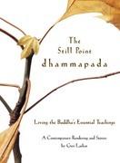 The Still Point Dhammapada