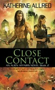 Close Contact: An Alien Affairs Novel, Book 2