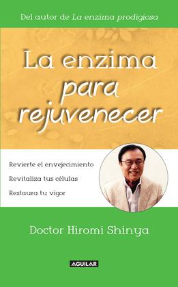 La enzima para rejuvenecer. Revierte el envejecimiento. Revitaliza tus células. Restaura tu vigor
