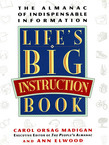 Life's Big Instruction Book: The Almanac of Indispensable Information