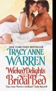 Tracy Anne Warren - Wicked Delights of a Bridal Bed