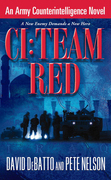 CI: Team Red: An Army Counterintelligence Novel