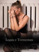 Legata e Tormentata: Una Fantasia Lesbo BDSM
