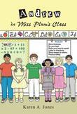 Andrew in Miss Plum's Class