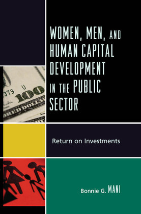 Women, Men, and Human Capital Development in the Public Sector: Return on Investments