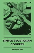 Simple Vegetarian Cookery