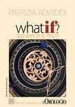 What if? 300 anni in 15 minuti