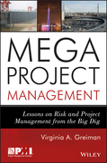 Megaproject Management: Lessons on Risk and Project Management from the Big Dig