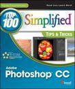 Photoshop CC Top 100 Simplified Tips and Tricks