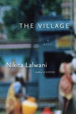 The Village: A Novel