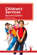 Fundamentals of Children's Services, Second Edition