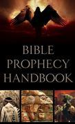 Bible Prophecy Handbook