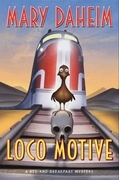 Loco Motive: A Bed-and-Breakfast Mystery