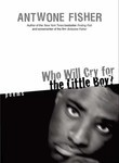 Who Will Cry for the Little Boy?