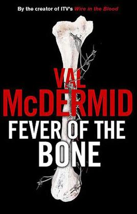 Fever of the Bone: A Novel