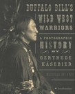 Buffalo Bill's Wild West Warriors