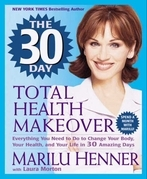 The 30 Day Total Health Makeover