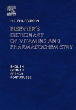 Elsevier's Dictionary of Vitamins and Pharmacochemistry