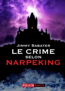 Le crime selon Narpeking