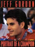 Jeff Gordon: Portrait of a Champion