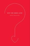 Why We Need Love