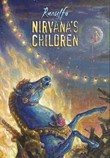 Nirvana's Children