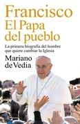 Francisco. El Papa del pueblo