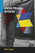 Jewish Poland Revisited: Heritage Tourism in Unquiet Places