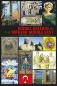 Visual Culture in the Modern Middle East: Rhetoric of the Image