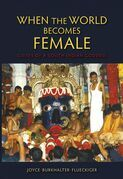 When the World Becomes Female: Guises of a South Indian Goddess