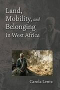 Land, Mobility, and Belonging in West Africa: Natives and Strangers