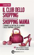 Il club dello shopping – Shopping mania