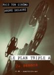 Le plan triple A